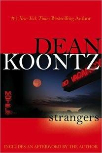 Strangers  by Dean Koontz  /> <br><b>Author:</b> Strangers <br> <b>Book Title:</b> by Dean Koontz  <br> <b>Pages:</b> 704 pages <br> <a re <a class='fecha' href=