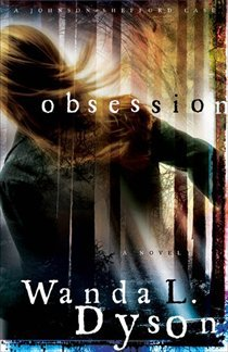 Obsession (A Shefford-Johnson Case, #2)