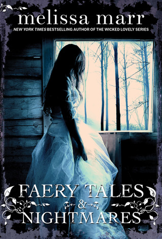 Book Review: Melissa Marr's Faery Tales & Nightmares