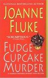 Fudge Cupcake Murder (Hannah Swensen, #5)