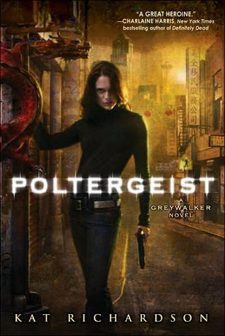 Book Review: Kat Richardson's Poltergeist