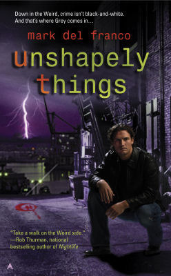 Book Review: Mark Del Franco's Unshapely Things
