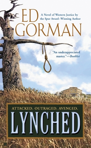 Lynched  by  Ed Gorman