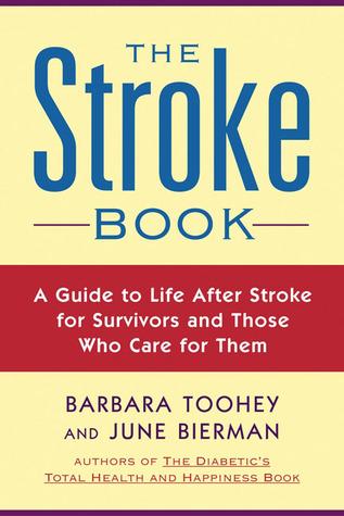 The Stroke Book  by  June Biermann