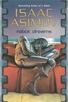 Robot Dreams (Robot, #0.4)