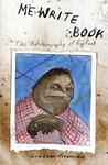 Me Write Book: It Bigfoot Memoir