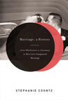 Marriage, a History: From Obedience to Intimacy or How Love Conquered Marriage