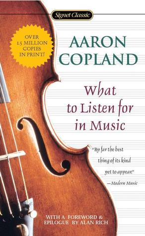 What to Listen for in Music (Revised Edition)