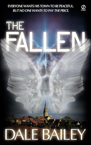 The Fallen by Dale Bailey