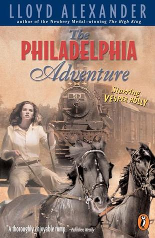 The Philadelphia Adventure (Vesper Holly, #5)