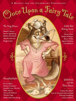 Once upon a Fairy Tale: Four Favorite Stories Starbright Foundation