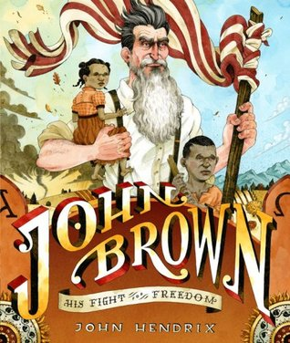John Brown: His Fight for Freedom (2009)