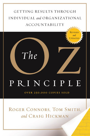 oz principle The oz principle  accountability training™ 5-mindrivers the 5mds are our tools to see it, own it, solve it, do it and achieve our key results drive for excellence by using the 5mds to facilitate a discussion on accountability gaps and performance improvement 1 - our values.