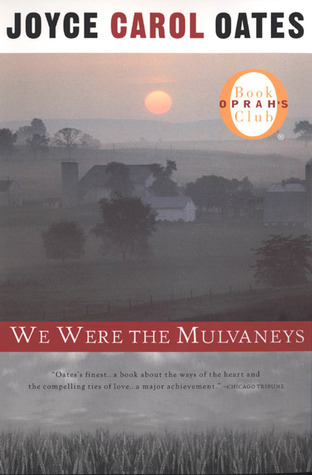 We Were the Mulvaneys  by Joyce Carol Oates />
