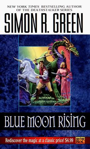 Book Review: Simon R. Green's Blue Moon Rising