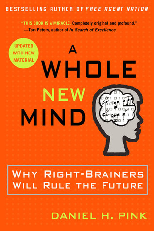 A Whole New Mind  - Daniel Pink