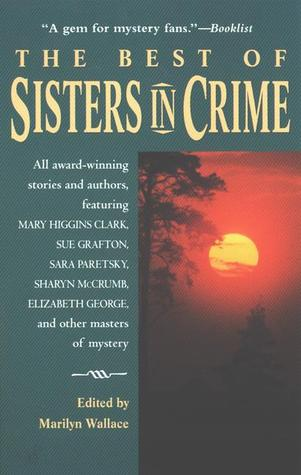 The Best of Sisters in Crime Marilyn Wallace