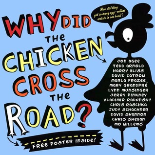 Why did the chicken cross the road by jon agee reviews