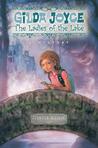Gilda Joyce: The Ladies of the Lake (Gilda Joyce, #2)