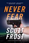 Never Fear (Alex Delillo, #2)