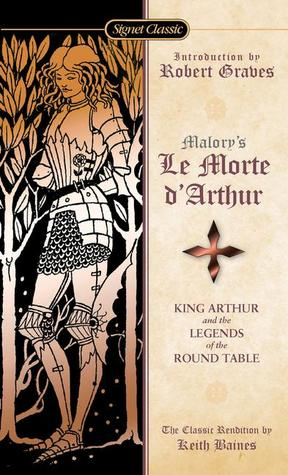 the legend of king arthur in morte d arthur by sir thomas malory In the 15th century sir thomas malory translated many of these romances they appeared as 'morte d'arthur' (death of  source of the arthurian legend.