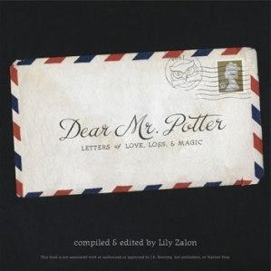 Dear Mr Potter Letters Of Love Loss Magic