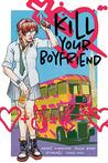 Kill Your Boyfriend by Grant Morrison
