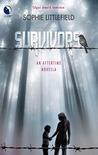 Survivors (Aftertime, #1.5)