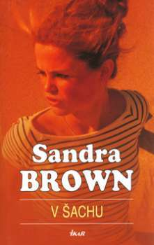V šachu Sandra Brown