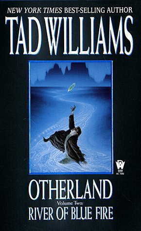 River of Blue Fire (Otherland #2)  by Tad Williams />