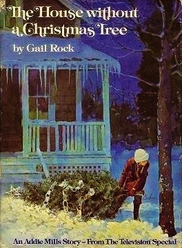 The House Without a Christmas Tree Gail Rock