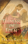 Thorns of Eden by Diana Ballew