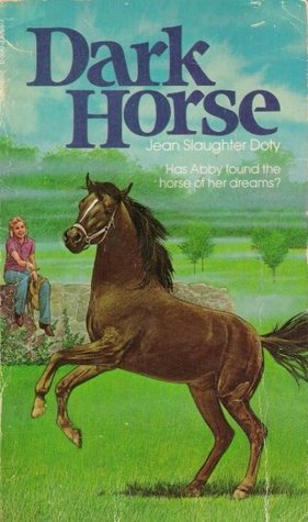 Dark Horse  by  Jean Slaughter Doty