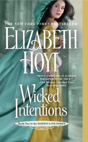 Book Review: Elizabeth Hoyt's Wicked Intentions