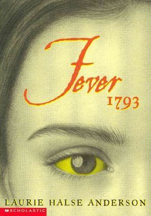 Amazon.com: Fever 1793 (9780689848919): Laurie Halse ...