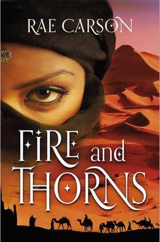 Fire and Thorns (Fire and Thorns, #1)