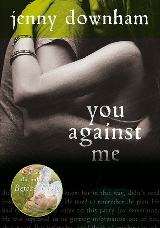 You Against Me  by Jenny Downham />