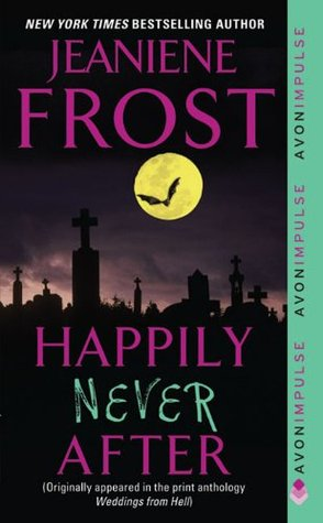 Happily Never After (Night Huntress, #2.5)