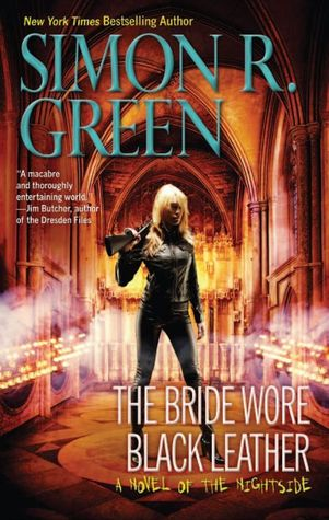 [Review] The Bride Wore Black Leather by Simon R. Green