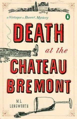 Death at the Chateau Bremont (A Verlaque and Bonnet Mystery, #1)