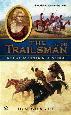 Rocky Mountain Revenge (The Trailsman #342)