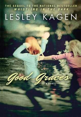 Good Graces by Leslie Kagen