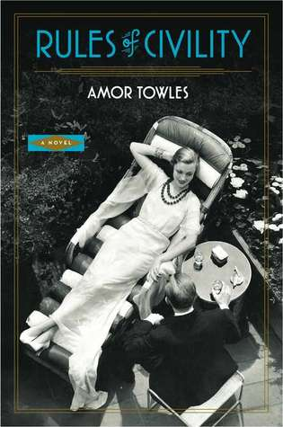 Rules of Civility - Amor Towles