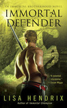 Immortal Defender (Immortal Brotherhood, #4)