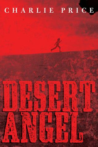 Desert Angel (2011)