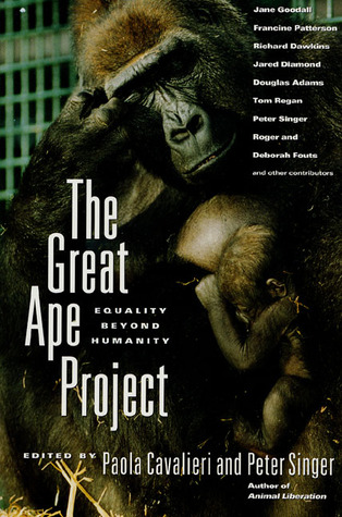 The Great Ape Project Equality Beyond Humanity