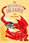 The Runaway Dragon (Runaway Princess, #2)