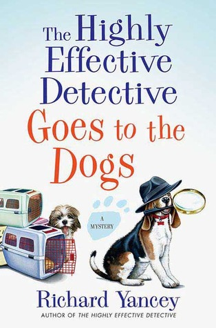 The Highly Effective Detective Goes to the Dogs (2008)