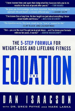 The Equation: A 5-Step Program for Lifelong Fitness Dan Isaacson