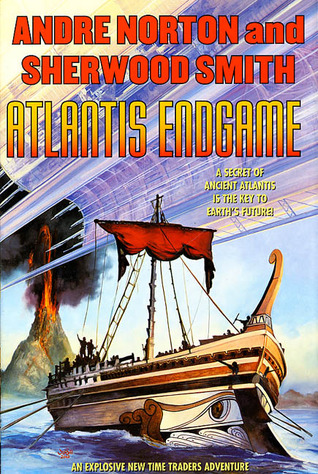 Atlantis Endgame (Time Traders #7) - Andre Norton, Sherwood Smith